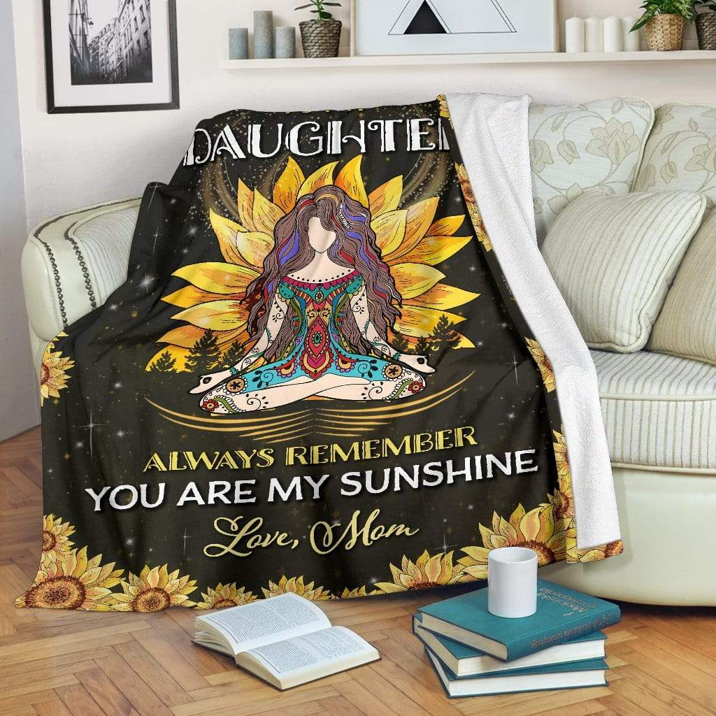 Hippie girl to my daughter always remember you are my sunshine blanket 1