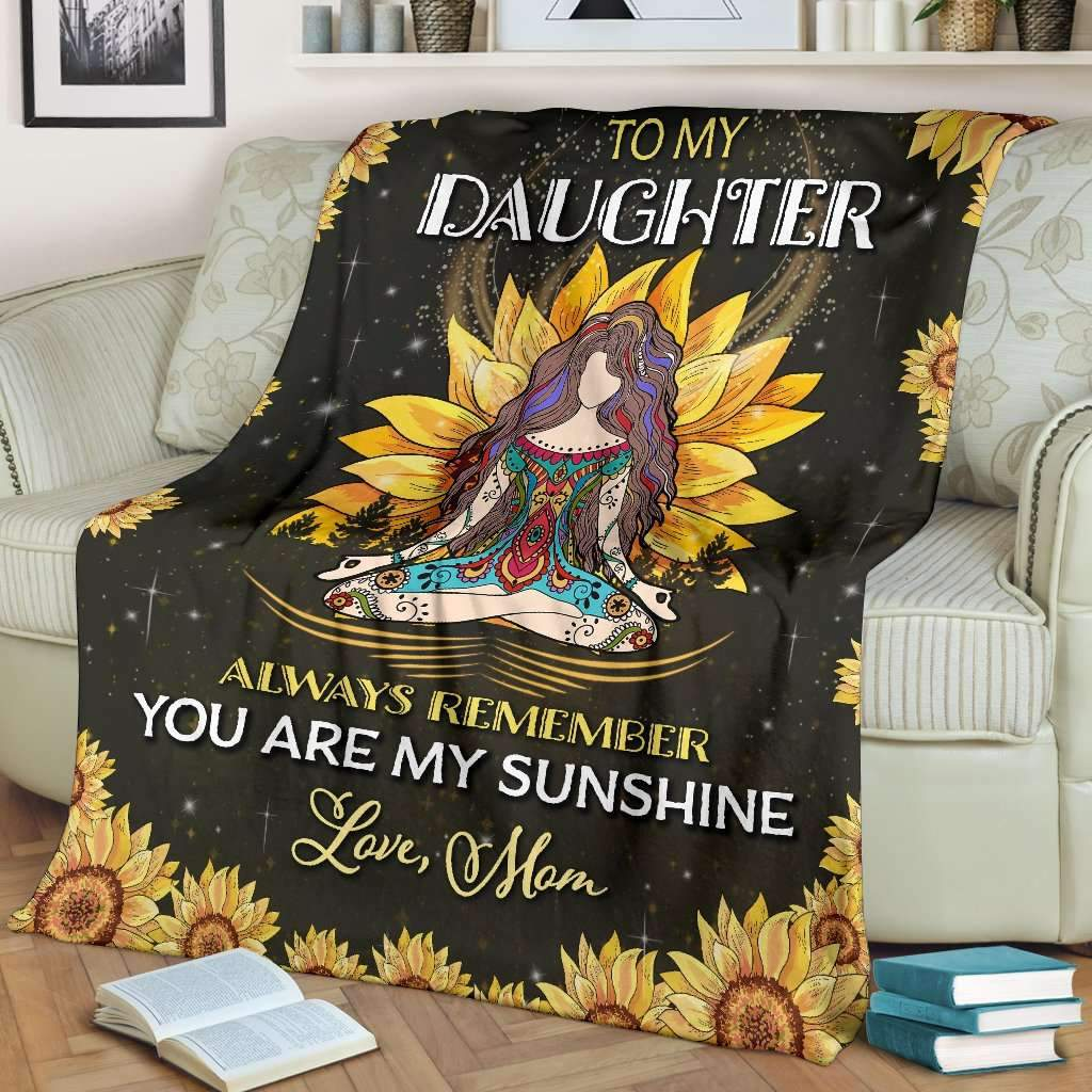 Hippie girl to my daughter always remember you are my sunshine blanket 2
