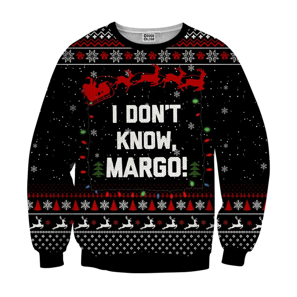 I don't know margo ugly christmas sweater - black
