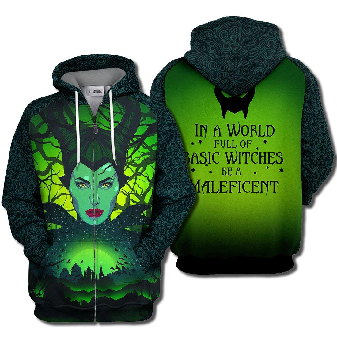 In a world full of basic witches be a maleficent 3d zip hoodie