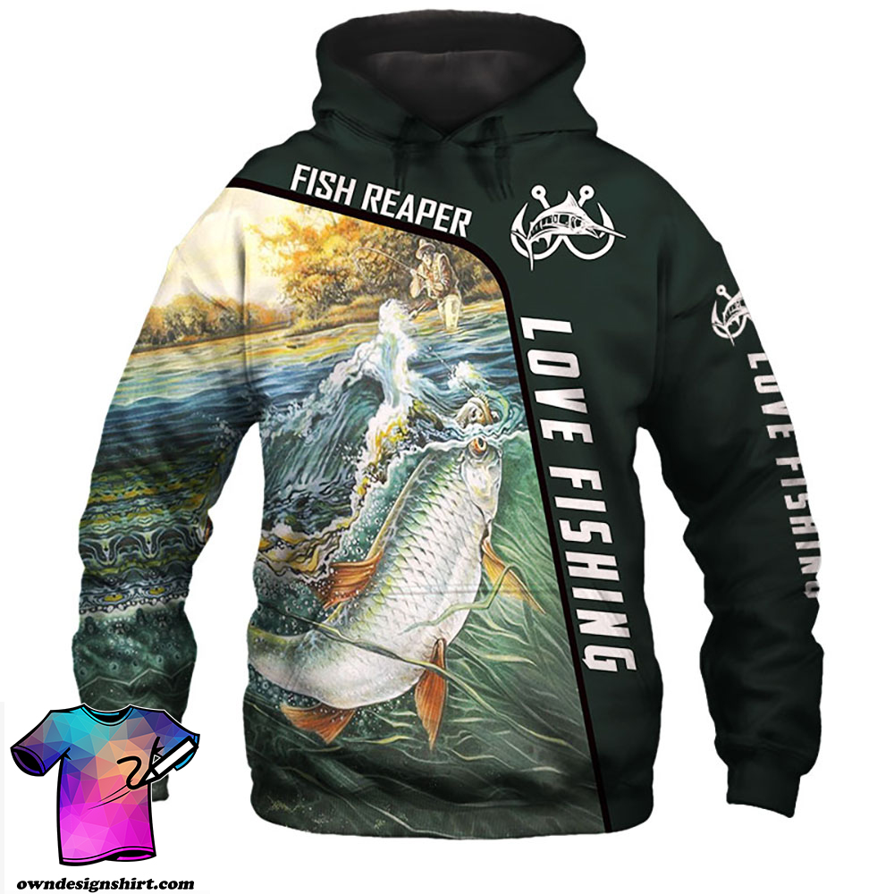 Love fishing fish reaper all over print hoodie