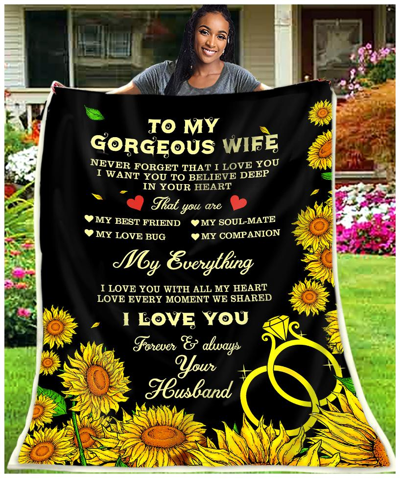 To my gorgeous wife my everything I love you blanket 1