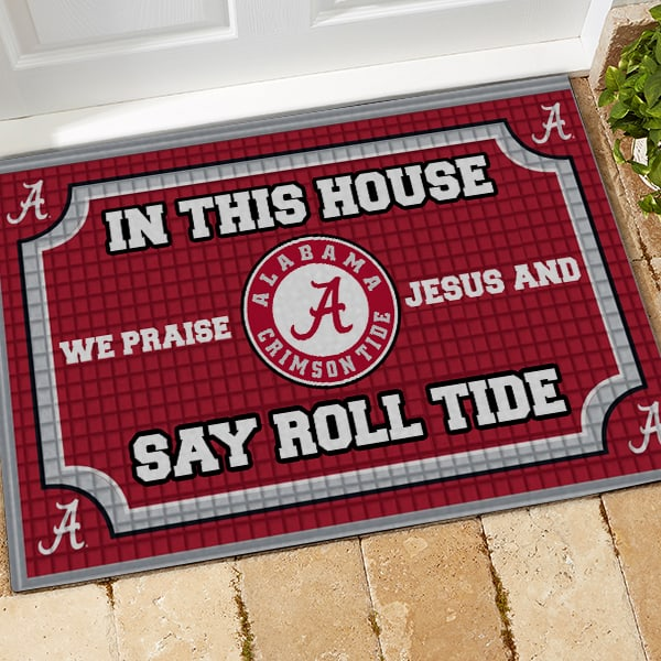 Alabama crimson tide in this house we praise Jesus and say roll tide roll doormat 3