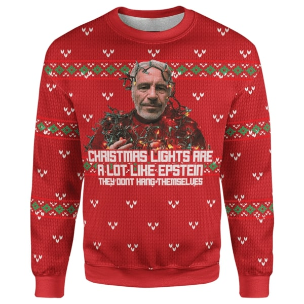 Jeffrey epstein christmas lights are a lot like epstein they don't hang themselves ugly christmas sweater 3