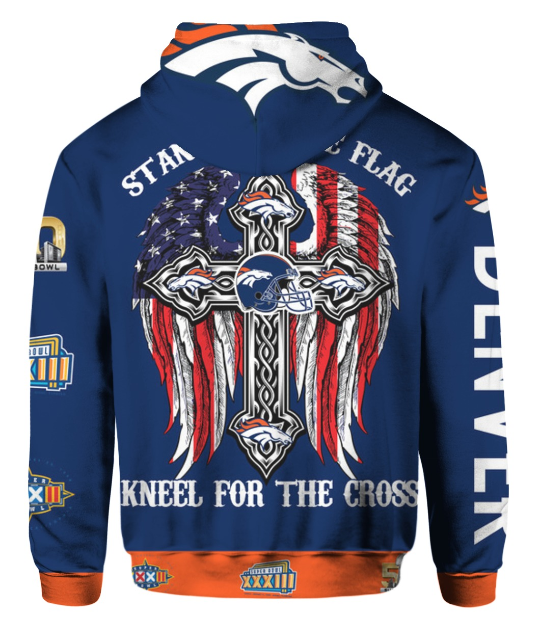 Stand for the flag kneel for the cross denver broncos all over print hoodie - back
