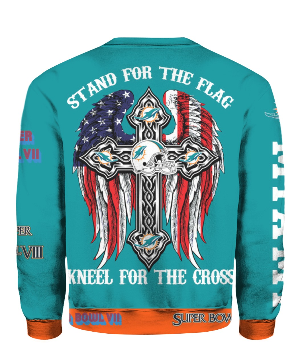 Stand for the flag kneel for the cross miami dolphins all over print sweatshirt - back