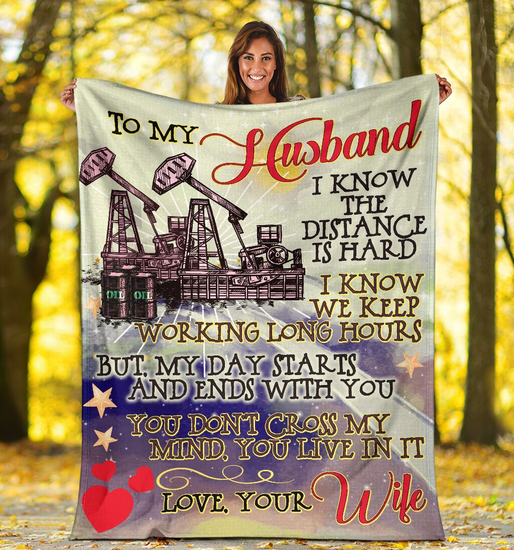 To my husband an oilfield man blanket 1