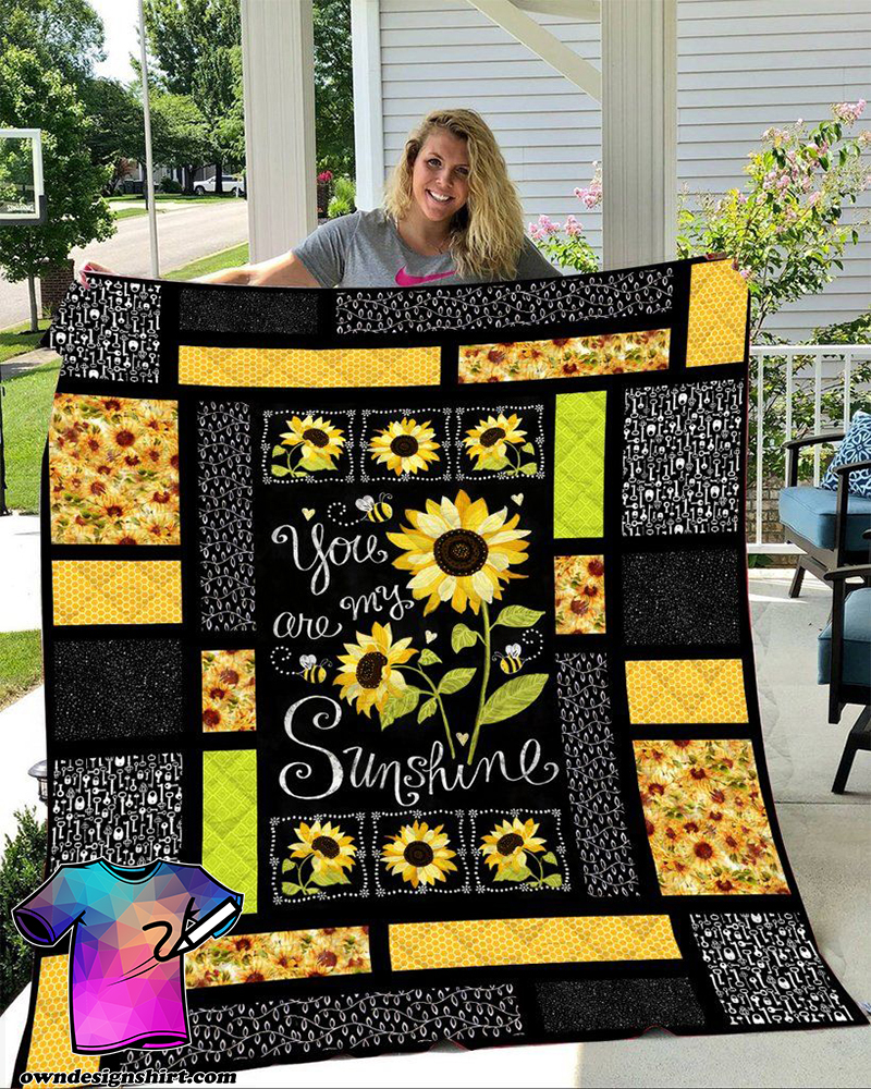 You are my sunshine sunflower quilt