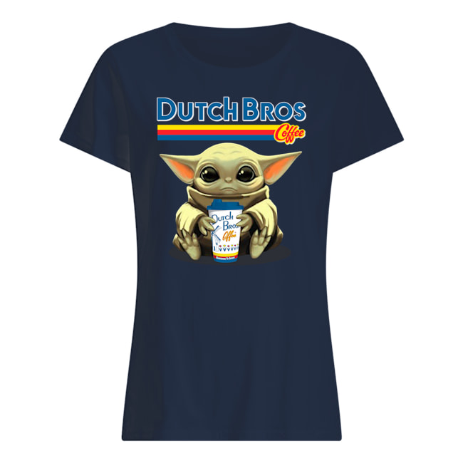 Baby yoda hug dutch bros coffee womens shirt