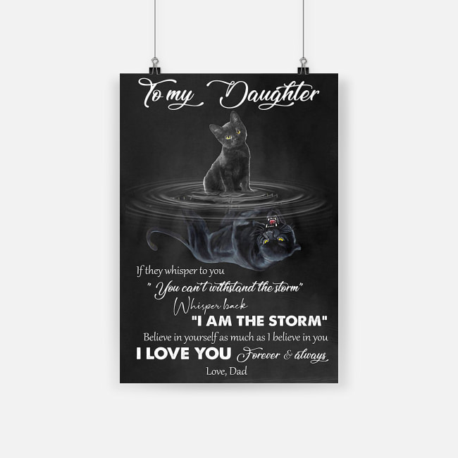 Black cat to my daughter i love you forever and always poster 3