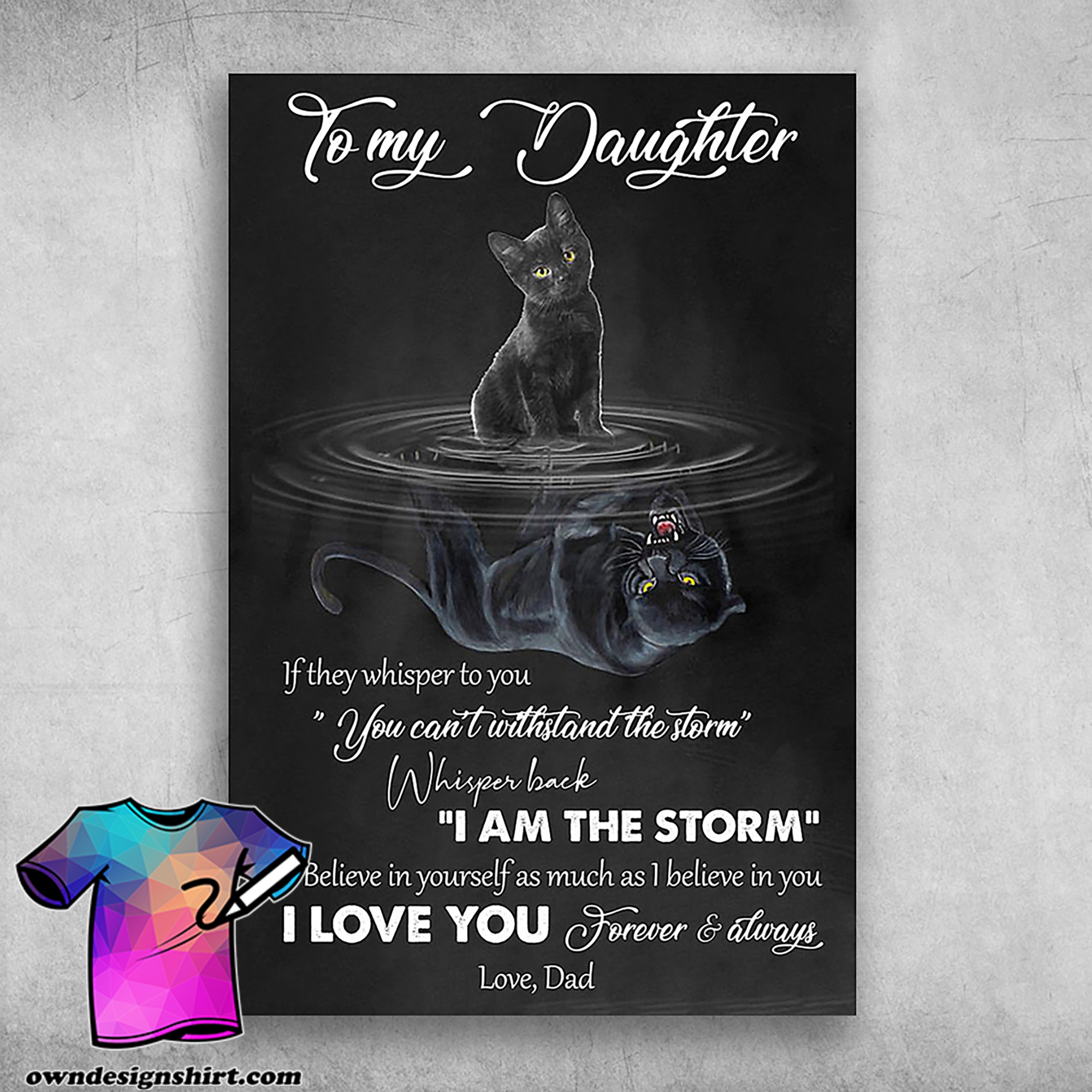 Black cat to my daughter i love you forever and always poster