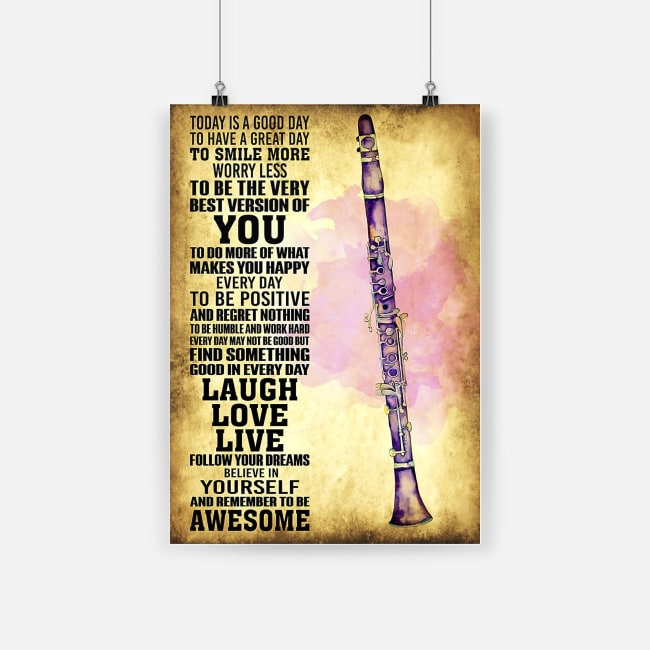 Clarinet life find something good in everyday believe in yourself poster 3