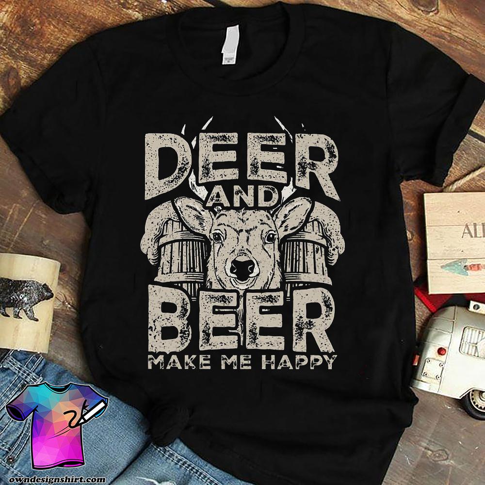 Deer and beer make me happy shirt
