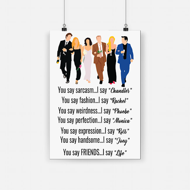 Friends tv show classic quote poster 4