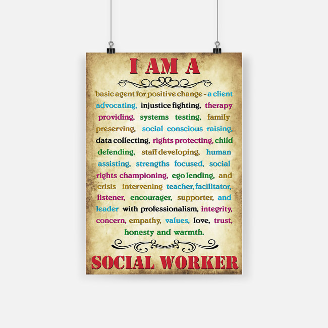 I am a social worker honesty and warmth love and trust poster 1