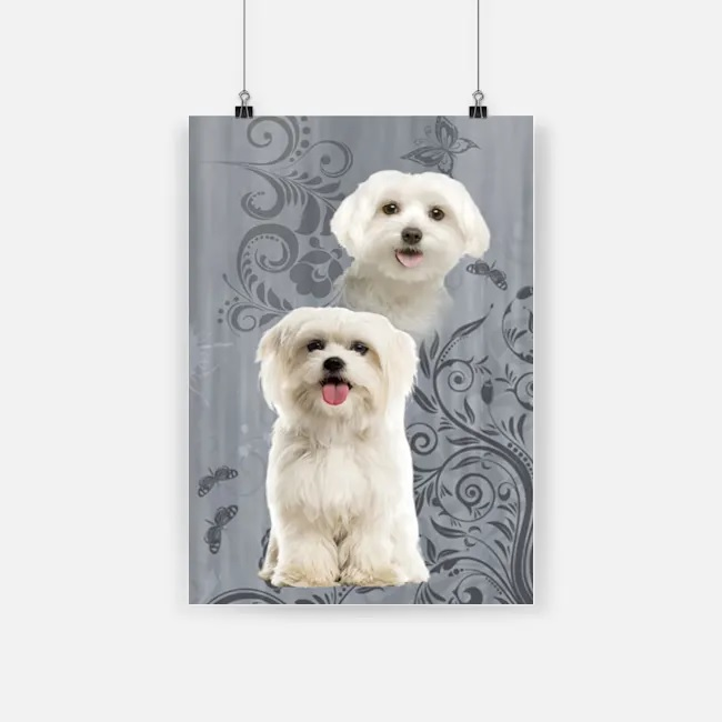 I just love maltese white pets maltese dog poster 4