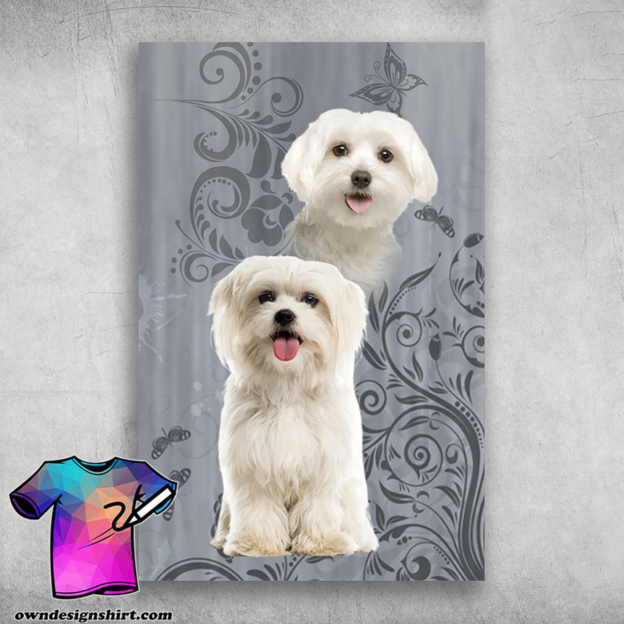 I just love maltese white pets maltese dog poster