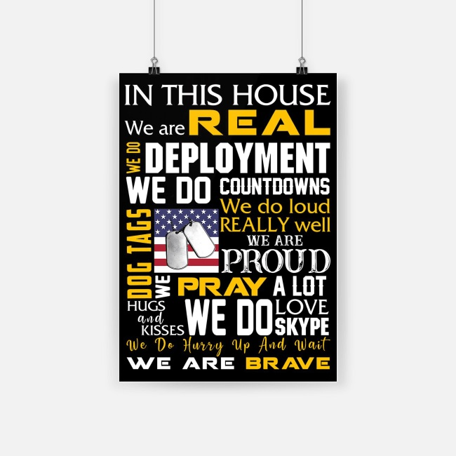 In this house we are real we are brave american army poster 2