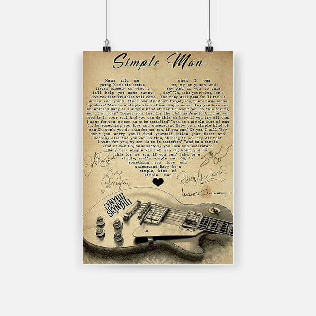 Lynyrd skynyrd simple man lyrics poster 2