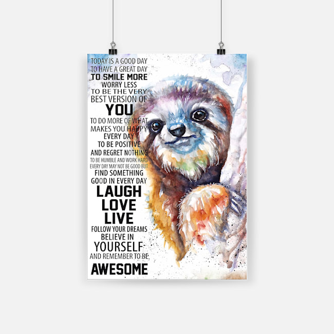 Painting sloth follow your dreams believe in yourself poster 3