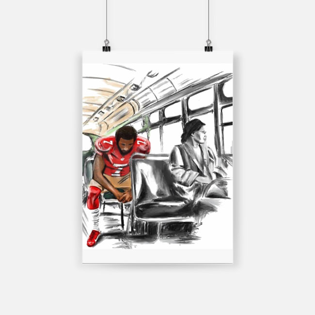 Rosa parks and colin kaepernick on the bus poster 1