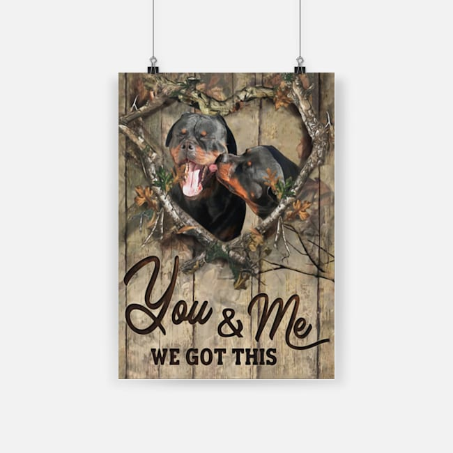 Rottweiler couple loving you and me we got this poster 3