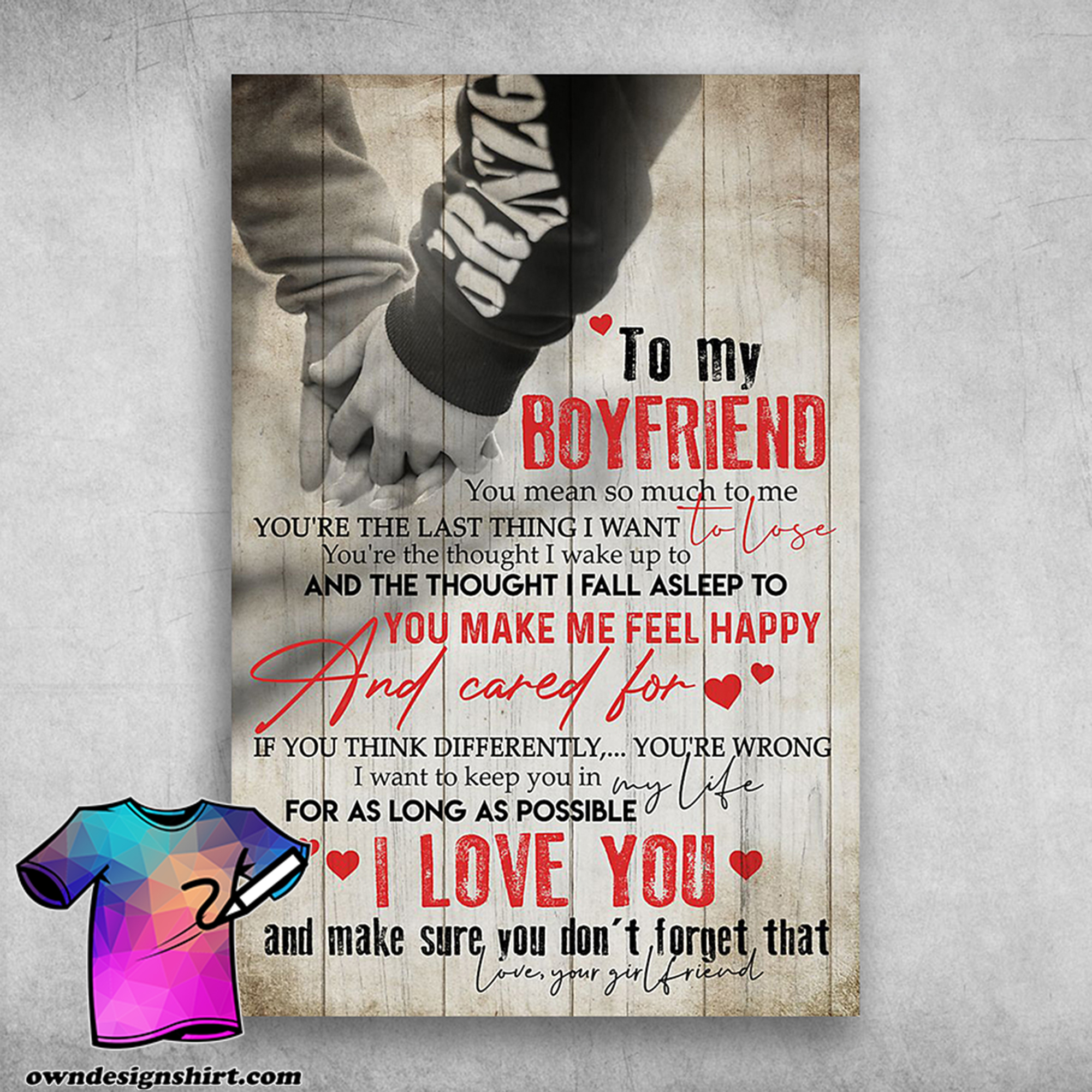 To my boyfriend you're the last thing i want to lose poster