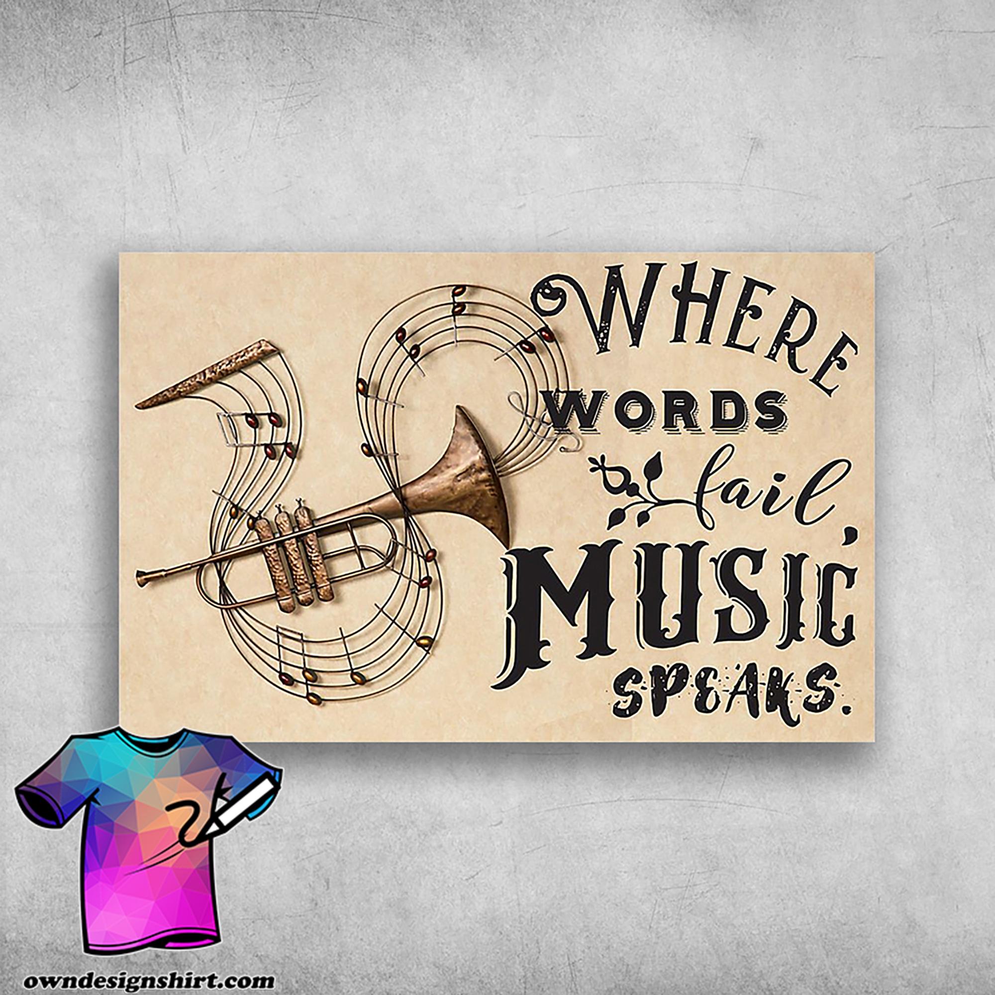 Trumpet instrument where words fail music speaks poster