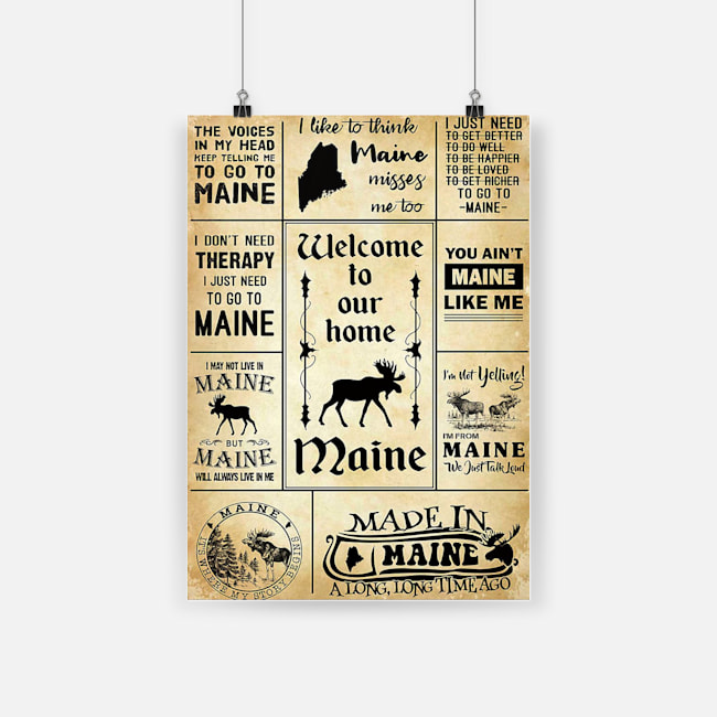 Welcome to our home maine america made in maine a long long time ago poster 1