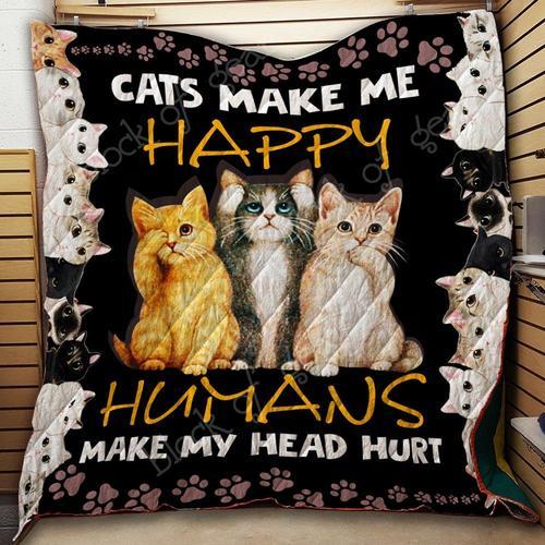 Cats make me happy humans make my head hurt quilt 3