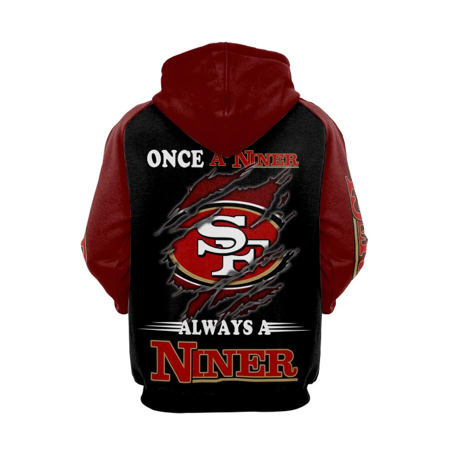 San francisco 49ers once a niner always a niner full printing hoodie - back