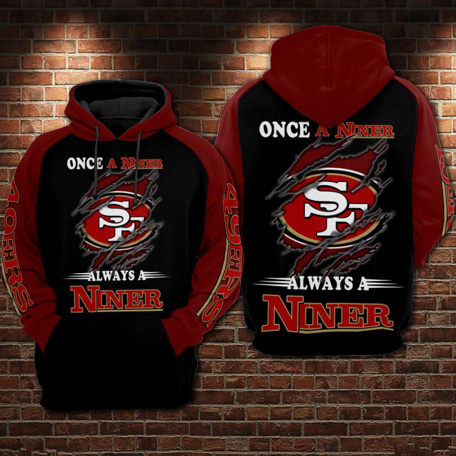 San francisco 49ers once a niner always a niner full printing hoodie