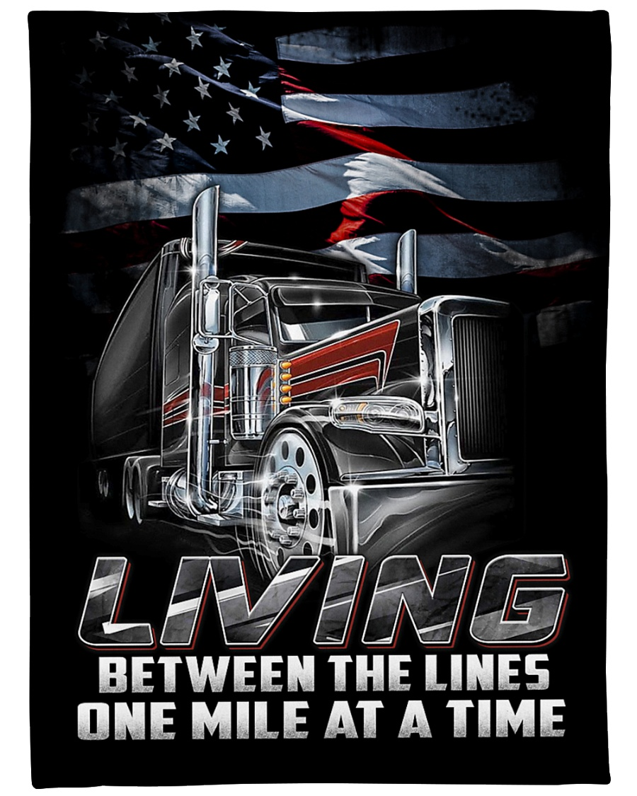 Trucker living between the lines one mile at time blanket 1