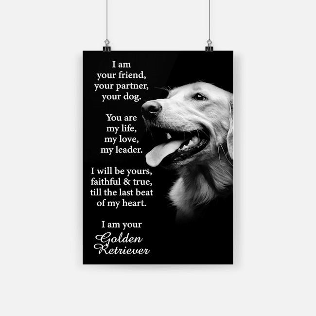 Dog golden retriever i am your friend poster 4