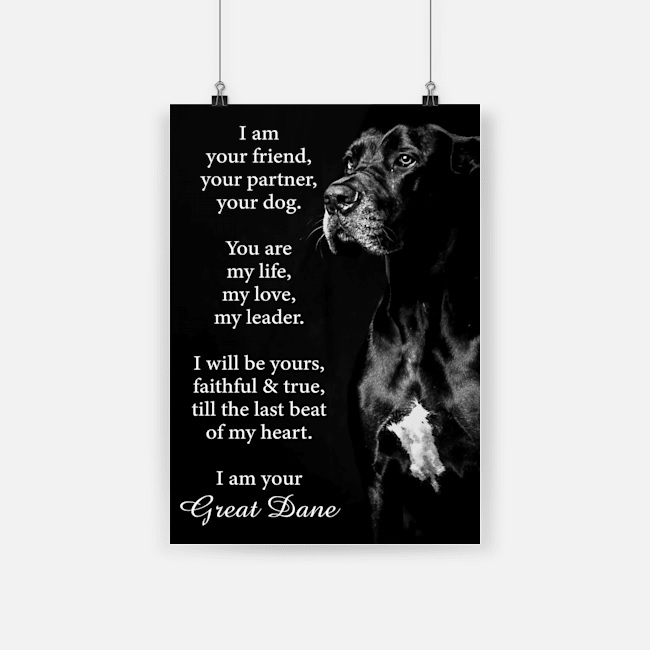 Dog great dane i am your friend poster 2