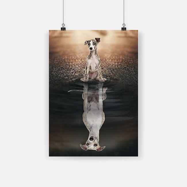 Dog whippet believe in yourself poster 3