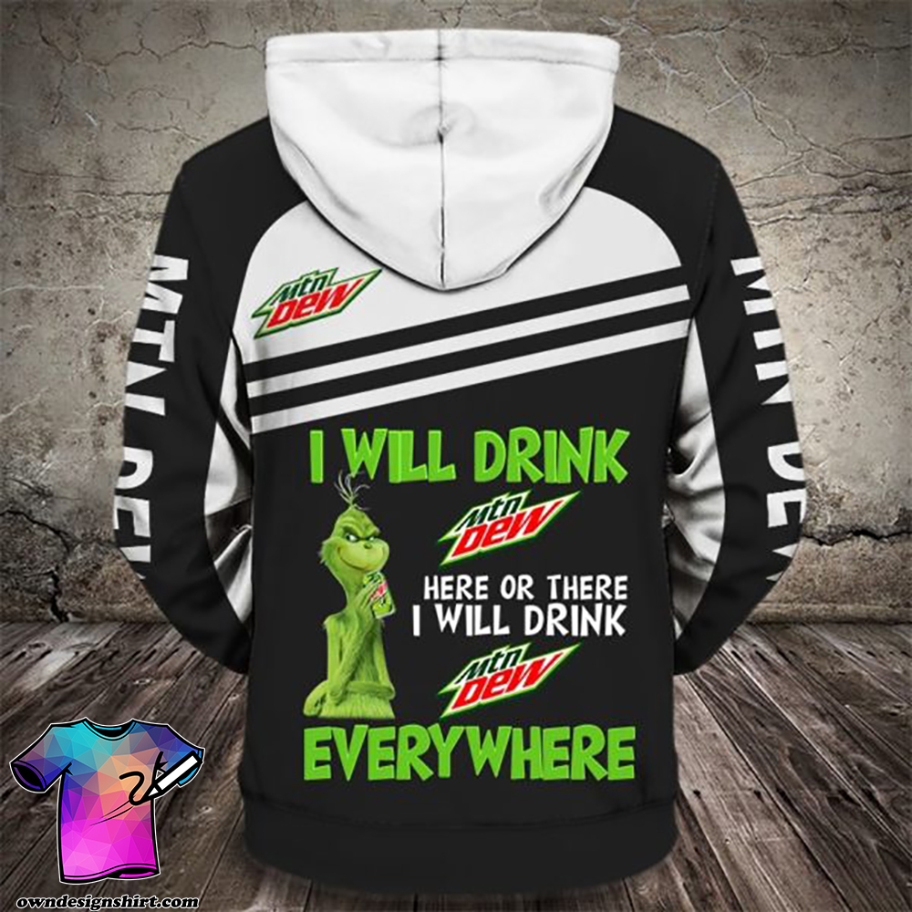 The grinch i will drink mountain dew here all over print shirt