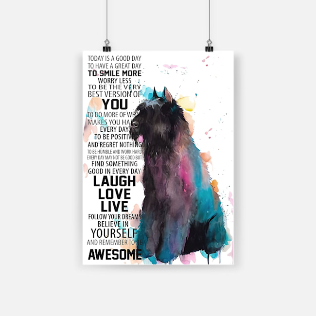 Today is a good to have a great day to smiles more dog flanders poster 2