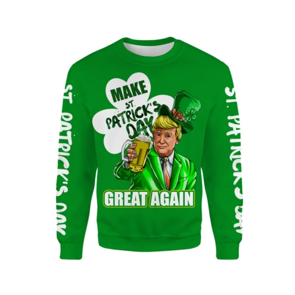 Trump saint patricks day full printing sweatshirt