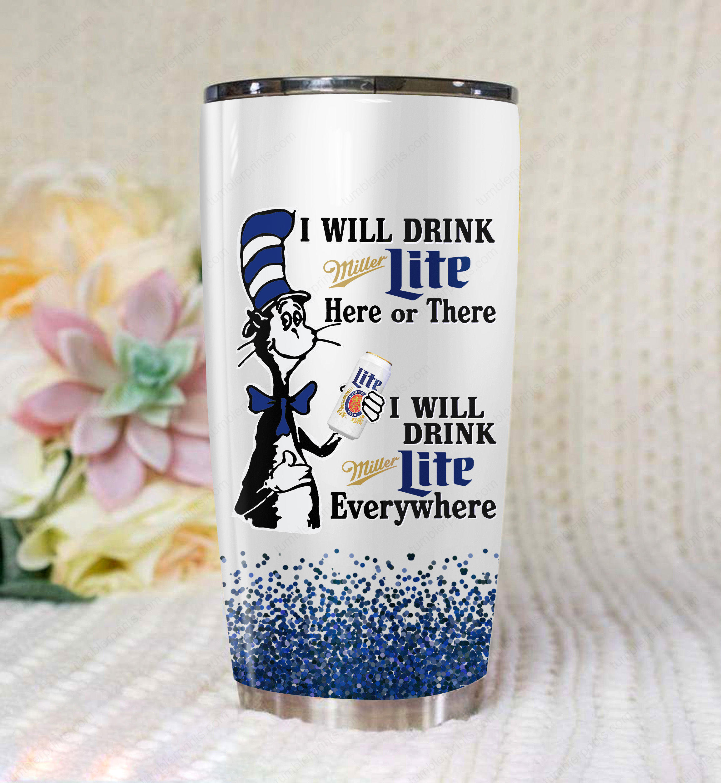 Dr seuss i will drink miller lite all over printed tumbler 3