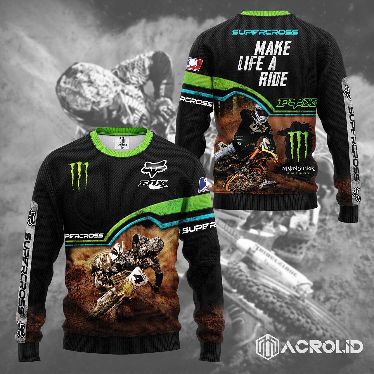 Fox racing monster energy make life a ride full printing sweatshirt