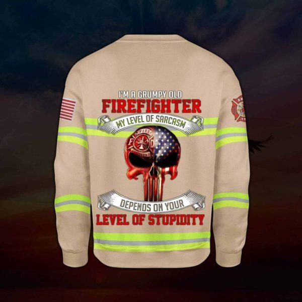 I'm a grumpy old firefighter my level of sarcasm skull full printing sweatshirt