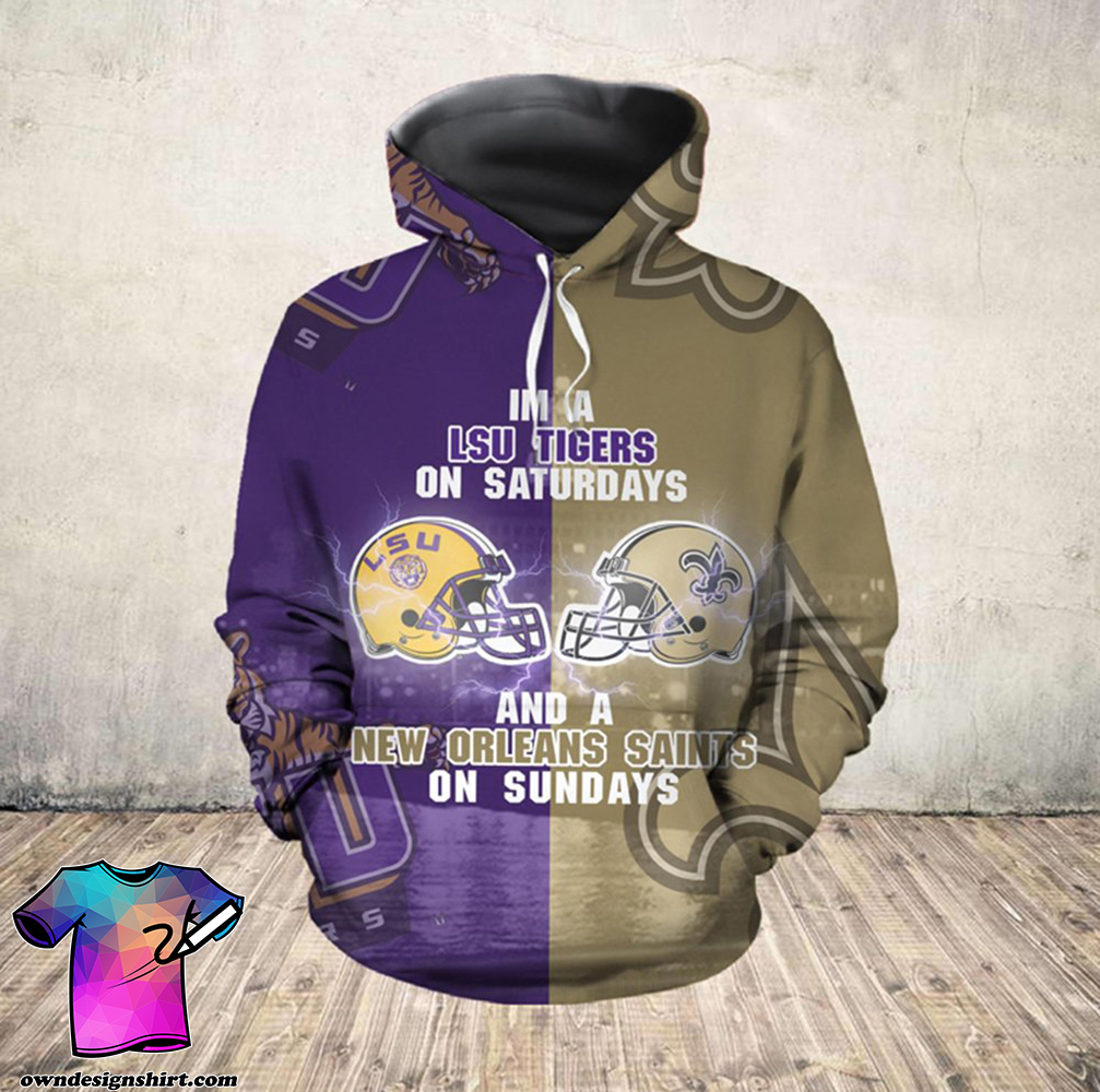 I'm a lsu tigers on saturdays and new orleans saints on sundays all over printed shirt