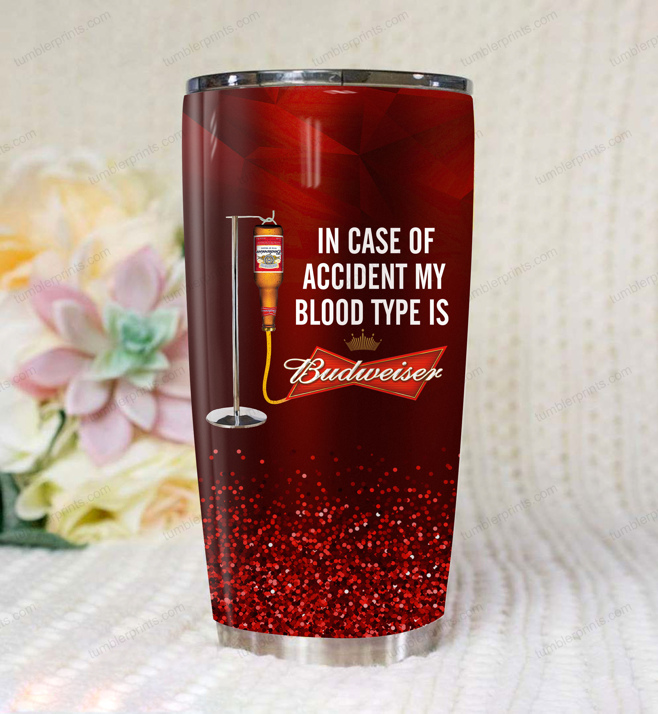 In case of an accident my blood type is budweiser full printing tumbler 1
