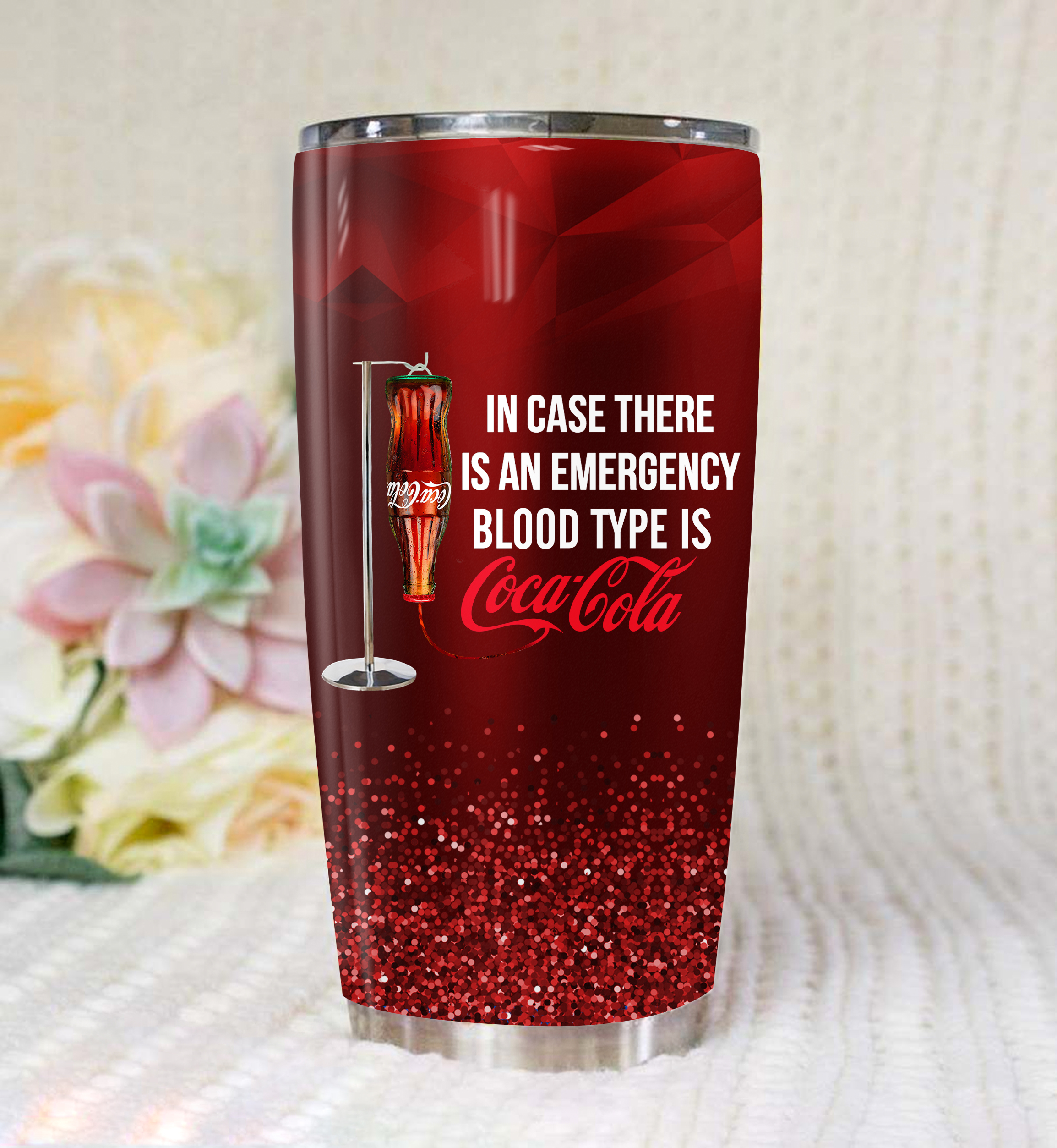 In case of an accident my blood type is coca cola full printing tumbler 3