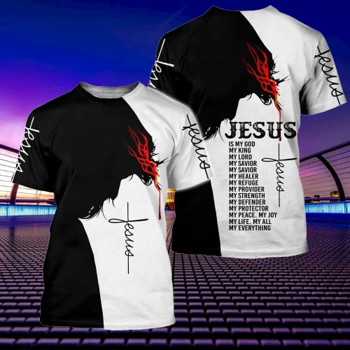 Jesus Is my god my king my lord full printing tshirt