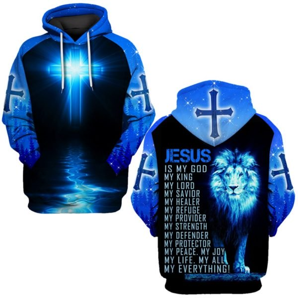 Jesus is a God my king my everything full printing hoodie