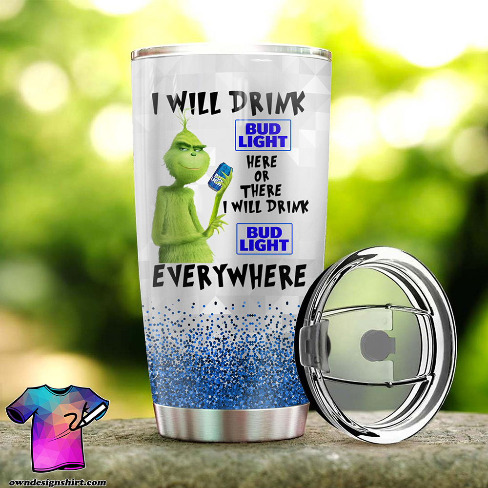 The grinch i will drink bud light all over print tumbler