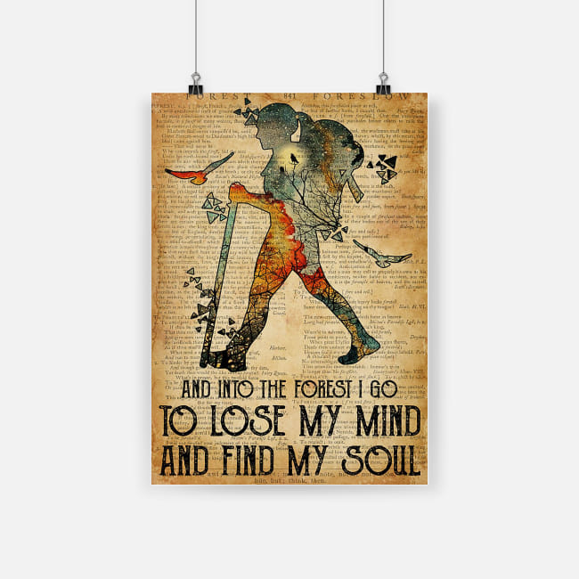 And into the forest i go to lose my mind find my soul girl camping poster 1