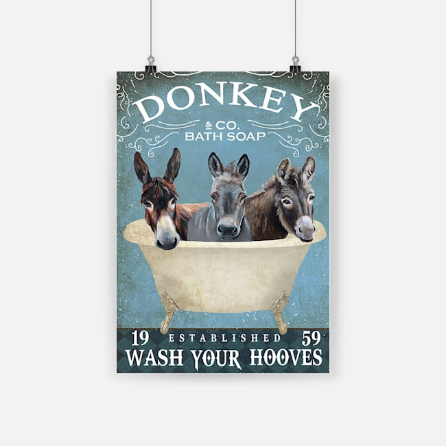 Donkey and co bath soap wash your hooves poster 2